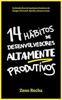 Capa do livro 14 hábitos de desenvolvedores altamente produtivos